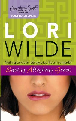 Saving Allegheny Green - Wilde, Lori