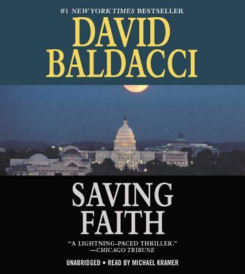 Saving Faith - Baldacci, David, and Kramer, Michael (Read by)