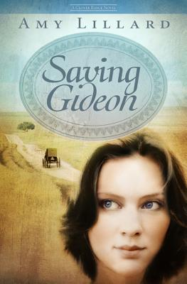 Saving Gideon - Lillard, Amy