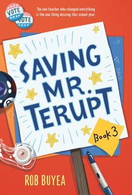 Saving Mr. Terupt - Buyea, Rob