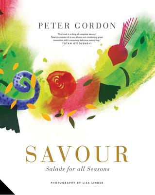 Savour: Salads for All Seasons - Gordon, Peter, Professor