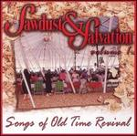 Sawdust & Salvation, Vol. 1: Songs of Old Time Revival