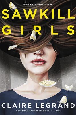 Sawkill Girls - Legrand, Claire