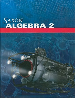 Saxon Algebra 2 - Saxon Publishers (Creator)