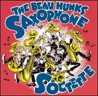 Saxophone Soctette - The Beau Hunks