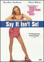 Say it Isn't So! - J.B. Rogers