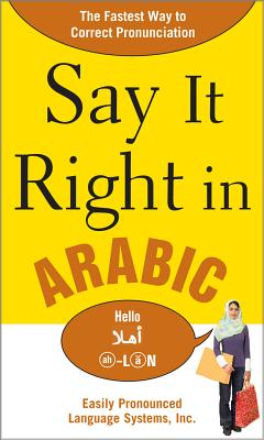 Say It Right in Arabic: The Fastest Way to Correct Pronunication - Epls