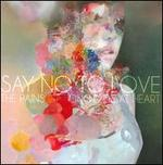 Say No to Love