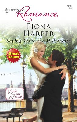 Saying Yes to the Millionaire - Harper, Fiona