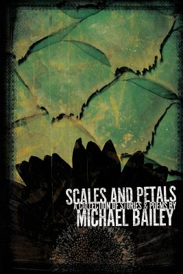 Scales and Petals - Bailey, Michael