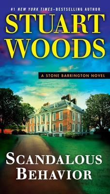 Scandalous Behavior - Woods, Stuart