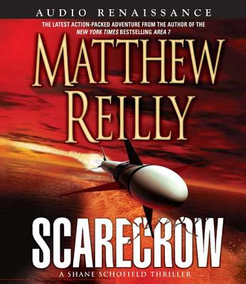 Scarecrow - Reilly, Matthew, and Sowers, Scott (Read by)