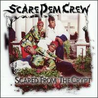 Scared from the Crypt - Scare Dem Crew
