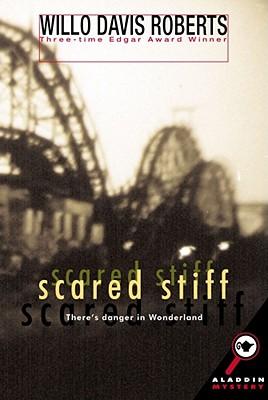 Scared Stiff - Roberts, Willo Davis