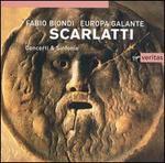 Scarlatti: Concerti & Sinfonie - Fabio Biondi / Europa Galante