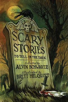 Scary Stories to Tell in the Dark - Schwartz, Alvin (Retold by)