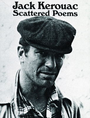 Scattered Poems - Kerouac, Jack