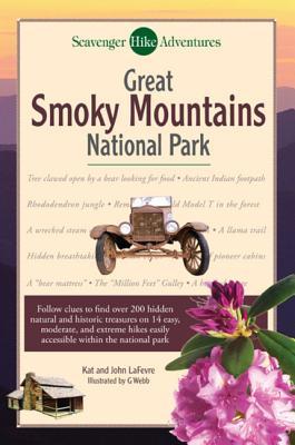 Scavenger Hike Adventures: Great Smoky Mountains National Park - LaFevre, Kat, and Lefevre, John