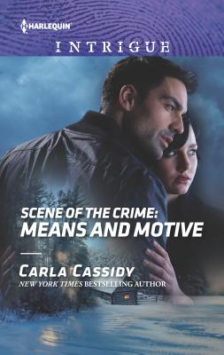 Scene of the Crime: Means and Motive - Cassidy, Carla