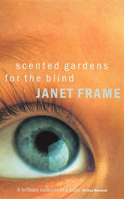 Scented Gardens for the Blind - Frame, Janet