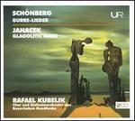 Schönberg: Gurre-Lieder; Janacek: Glagolitic Mass