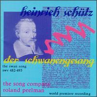 Schütz: Der Schwanengesang, SWV.482-493 - Andrew Fysh (bass); Clive Birch (bass); David Drury (organ); David McKenzie (tenor); David V. Russell (alto);...