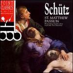 Sch�tz: St. Matthew Passion