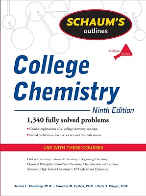 Schaum's Outline of College Chemistry - Rosenberg, Jerome L, and Epstein, Lawrence M, and Krieger, Peter J