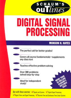 Schaum's Outline of Digital Signal Processing - Hayes, Monson H, and Hayes Monson