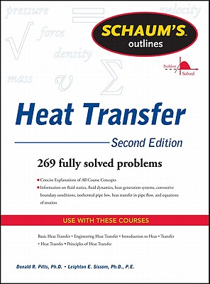 Schaum's Outline of Heat Transfer, 2nd Edition - Pitts, Donald, and Sissom, Leighton E