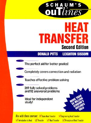 Schaum's Outline of Heat Transfer - Pitts, Donald, and Sissom, Leighton