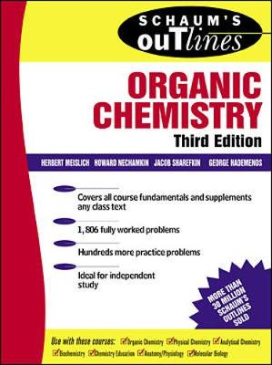Schaum's Outline of Organic Chemistry - Hademenos, George J, Ph.D., and Meislich, Herbert