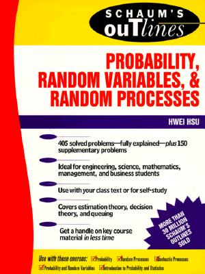 Schaum's Outline of Probability, Random Variables, and Random Processes - Hsu, Hwei P, and Hsu Hwei