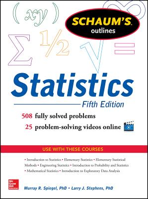 Schaum's Outline of Statistics - Spiegel, M., and Stephens, Larry J.