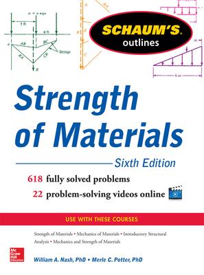 Schaum's Outline of Strength of Materials - Nash, William