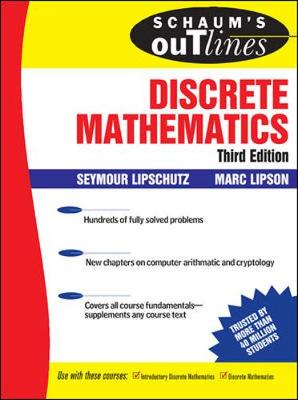 Schaum's Outlines of Discrete Mathematics - Lipschutz, Seymour, Ph.D., and Lipson, Marc