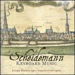 Scheidemann: Keyboard Music