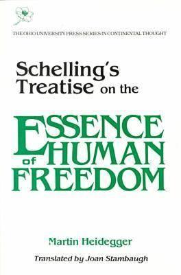 Schellings Treatise: On Essence Human Freedom - Heidegger, Martin, and Stambaugh, Joan (Translated by)