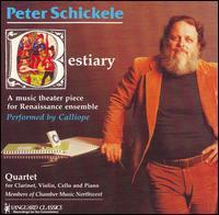 Schickele: Bestiary; Quartet - Allan Dean (krummhorn); Ben Harms (alto recorder); Ben Harms (tenor crumhorn); Ben Harms (recorder); Ben Harms (alto);...