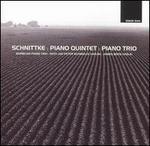Schnittke: Piano Quintet; Piano Trio