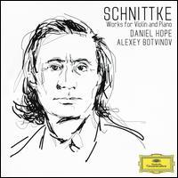 Schnittke: Works for Violin and Piano - Alexey Botvinov (piano); Daniel Hope (violin)
