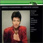 Schoenberg: Complete Lieder