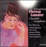 Schoenberg: Pierrot Lunaire; Chamber Symphony