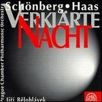 Schoenberg: Verklärte Nacht Op4; Haas: Psalm 29 Op12