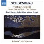 Schoenberg: Verklärte Nacht; String Quartet No. 1; Four Canons