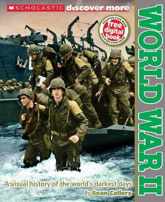 Scholastic Discover More: World War II - Callery, Sean