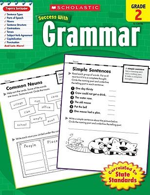 Scholastic Success with Grammar, Grade 2 - Scholastic Teaching Resources (Creator)