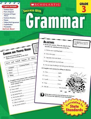 Scholastic Success With: Grammar, Grade 3 - Scholastic, and Dooley, Virginia (Editor)