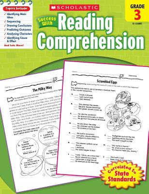 Scholastic Success with Reading Comprehension: Grade 3 Workbook - Scholastic, and Dooley, Virginia (Editor)