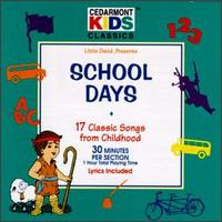 School Days [#2] - Cedarmont Kids